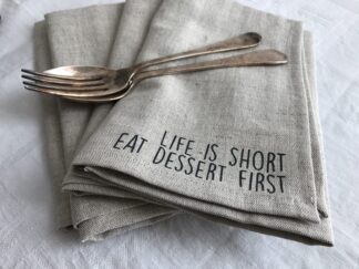 Servet natuur kleur life is short eat dessert first