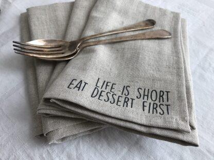 Servet natuur kleur life is short eat dessert first